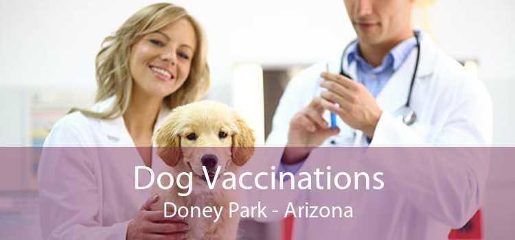 Dog Vaccinations Doney Park - Arizona