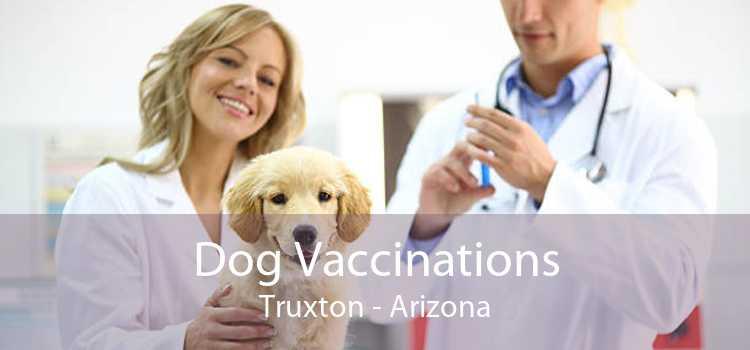 Dog Vaccinations Truxton - Arizona